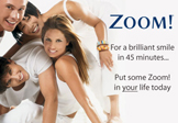 Zoom! Teeth Whitening Deal